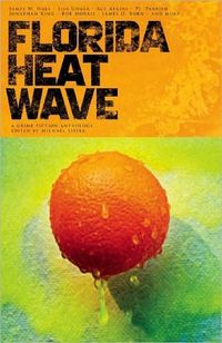 Florida Heat Wave by Carolyn Haines