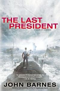 The Last President by John Barnes