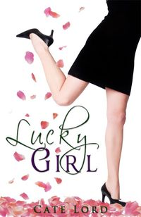 Lucky Girl by Cate Lord