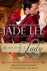 Rules for a Lady by Katherine Greyle