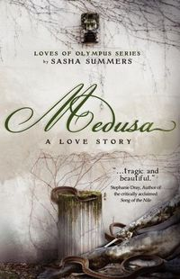 Medusa, A Love Story by Sasha Summers