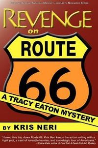 Revenge On Route 66 by Kris Neri