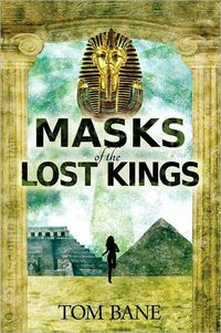 Masks Of The Lost King