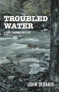 Troubled Water by John Dedakis