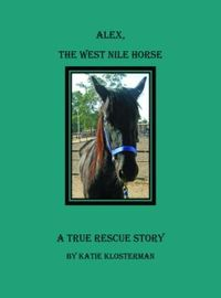 Alex the West Nile Horse