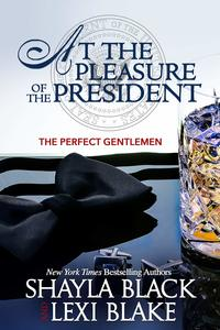 At the Pleasure of the President