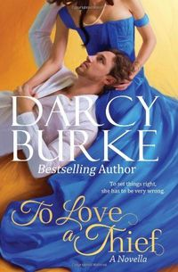 To Love a Thief by Darcy Burke