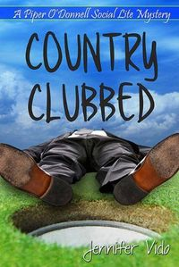 Country Clubbed by Jennifer Vido