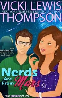 Nerds Are From Mars by Vicki Lewis Thompson