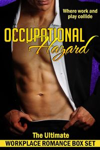 Occupational Hazard: The Ultimate Workplace Romance Box Set by Delilah Devlin