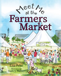 Meet Me At The Farmers� Market