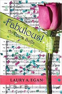 Fabulous! An Opera Buffa