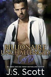 Billionaire Unchallenged ~ Carter