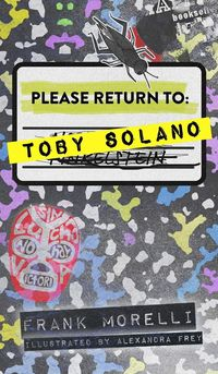 Please Return to: Toby Solano