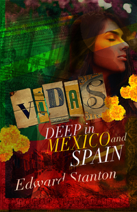 VIDAS: Deep in Mexico & Spain