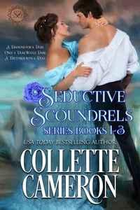 Seductive Scoundrels Series Books 1-3
