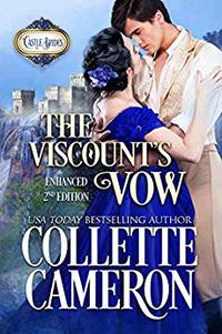 The Viscount's Vow: Enhanced Second Edition: A Historical Scottish Romance