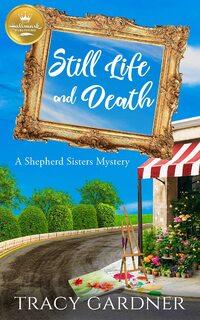 Still Life and Death