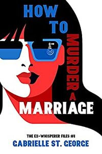 How to Murder a Marriage