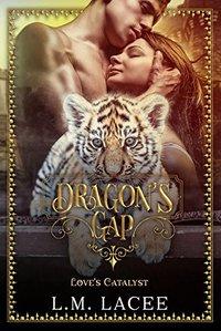 Dragon's Gap: Love's Catalyst
