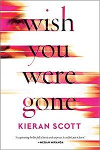 Wish You Were Gone