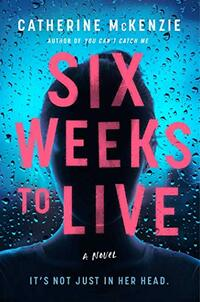 Six Weeks to Live