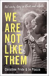 We Are Not Like Them
