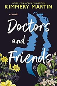 Doctors and Friends