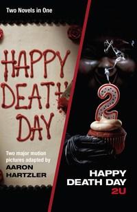 Happy Death Day & Happy Death Day 2U
