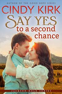 Say Yes to a Second Chance