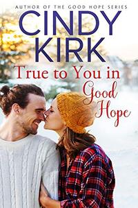 True to You in Good Hope