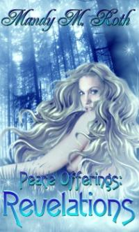 Peace Offerings Book II: Revelations by Mandy M. Roth