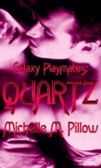 Galaxy Playmates Book 2: Quartz