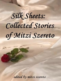 Silk Sheets by Mitzi Szereto