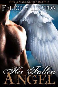 Her Fallen Angel by Felicity Heaton
