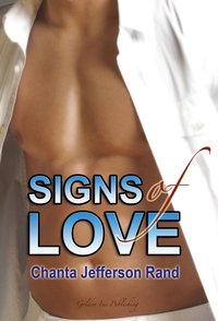 Signs of Love by Chanta Rand