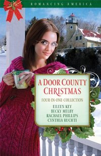 A Door County Christmas by Cynthia Ruchti
