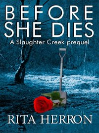 Before She Dies by Rita Herron