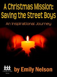A Christmas Mission: Saving the Street Boys by Rita Herron