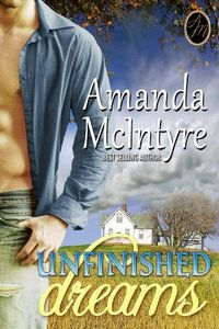 Unfinished Dreams by Amanda McIntyre