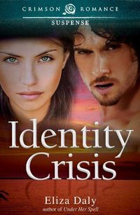 Identity Crisis by Eliza Daly