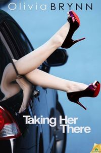 Taking Her There