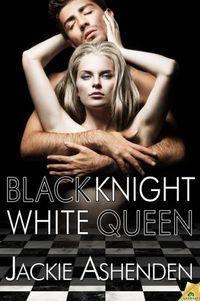 Black Knight, White Queen by Jackie Ashenden