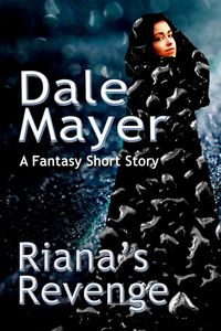 Riana's Revenge by Dale Mayer