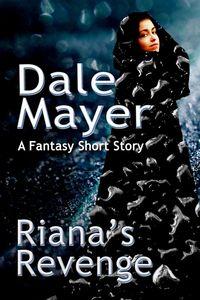 Riana's Revenge by Dale Mayer