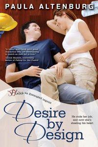 Desire by Design by Paula Altenburg
