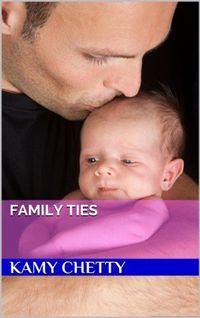 Family Ties by Kamy Chetty