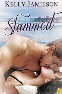 Slammed by Kelly Jamieson