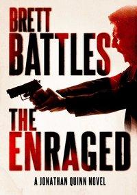 The Enraged by Brett Battles