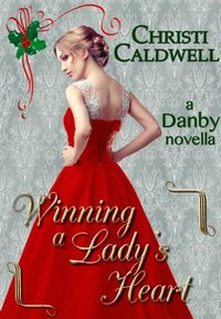 Winning a Lady's Heart by Christi Caldwell
